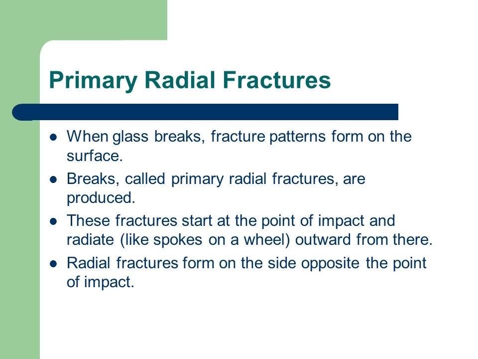 Primary Radial Fractures
