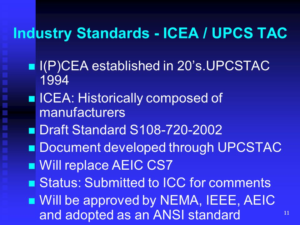 Industry Standards - ICEA / UPCS TAC