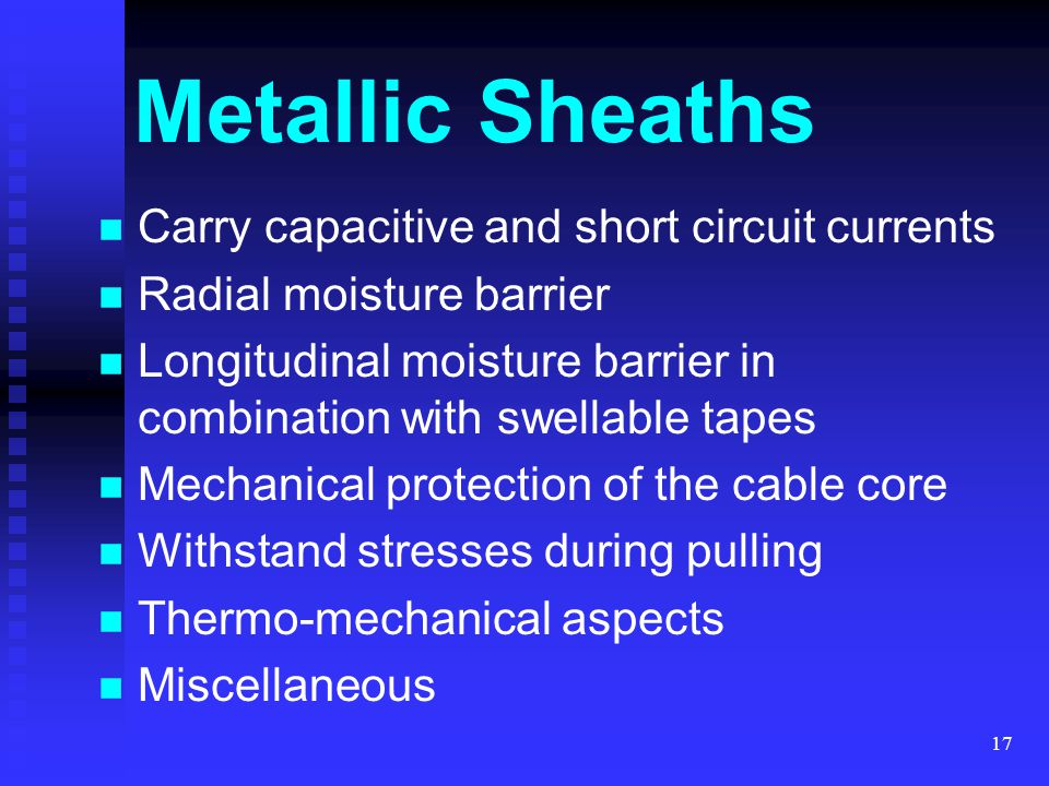 Metallic Sheaths Carry capacitive and short circuit currents