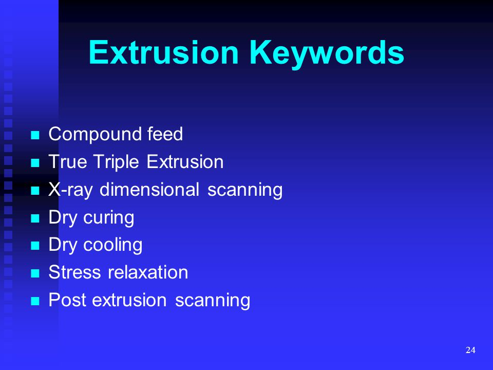 Extrusion Keywords Compound feed True Triple Extrusion