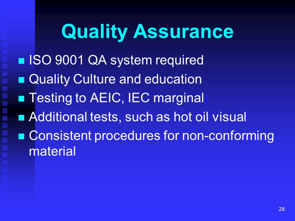 Quality Assurance ISO 9001 QA system required