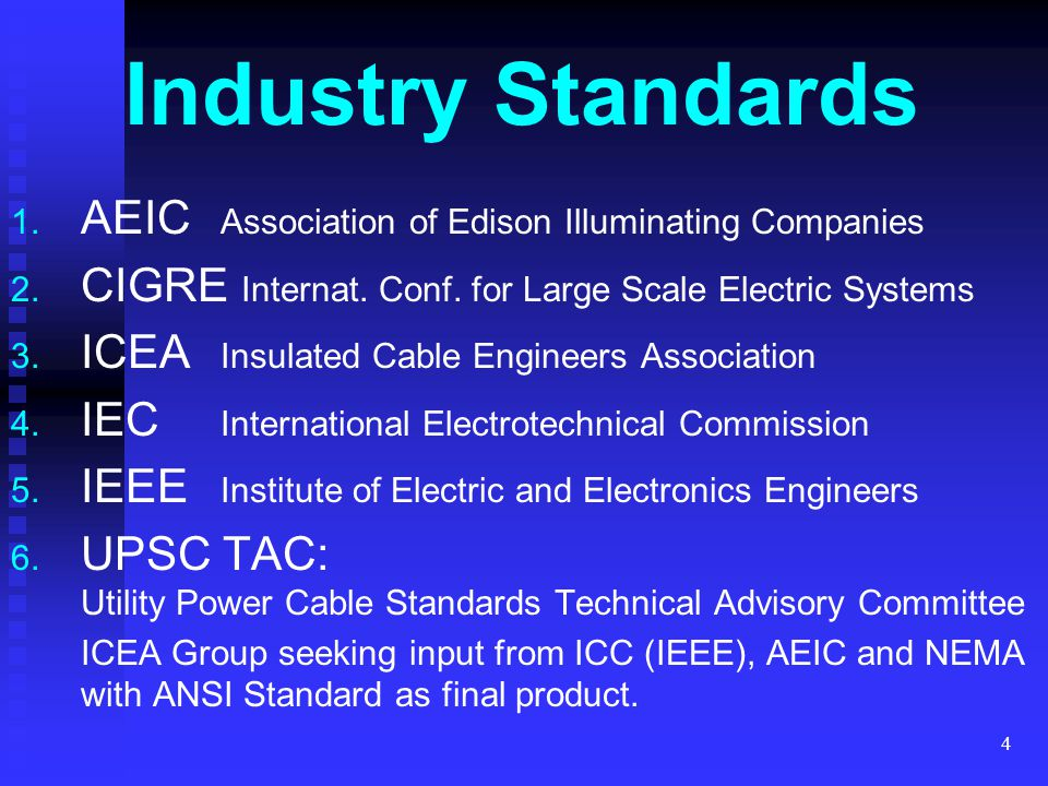 Industry Standards AEIC Association of Edison Illuminating Companies