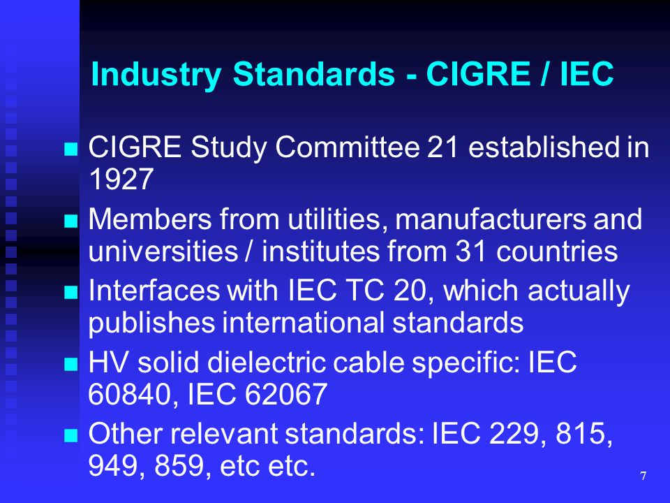 Industry Standards - CIGRE / IEC