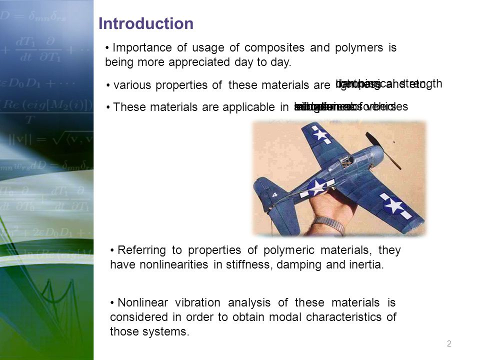 Introduction Importance of usage of composites and polymers is being more appreciated day to day. various properties of these materials are.