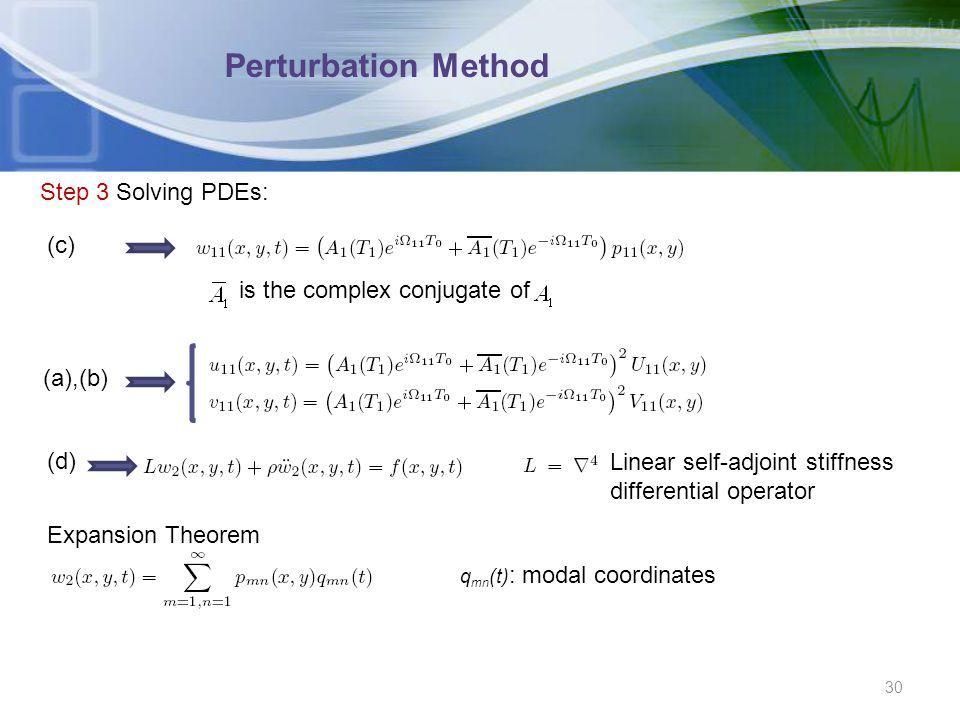 Perturbation Method Step 3 Solving PDEs: (c)