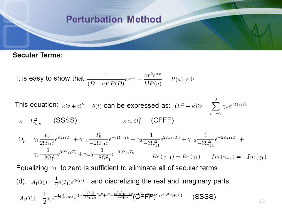 Perturbation Method Secular Terms: It is easy to show that: