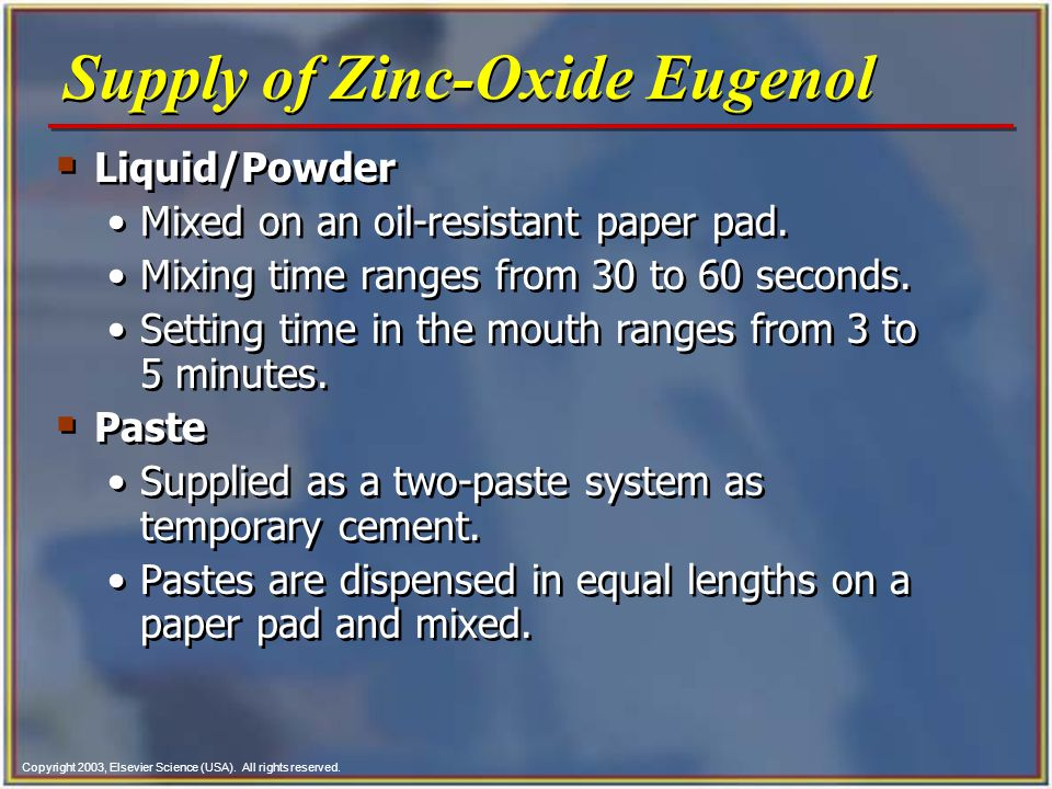 Supply of Zinc-Oxide Eugenol