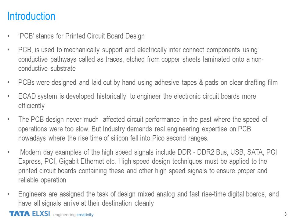 Introduction 'PCB' stands for Printed Circuit Board Design
