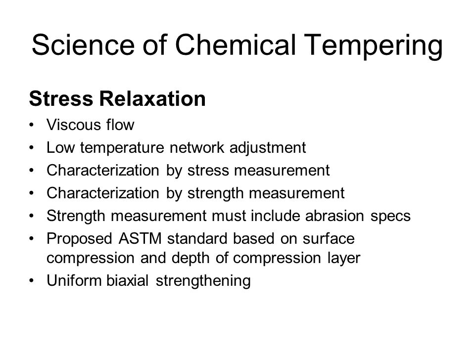 Science of Chemical Tempering