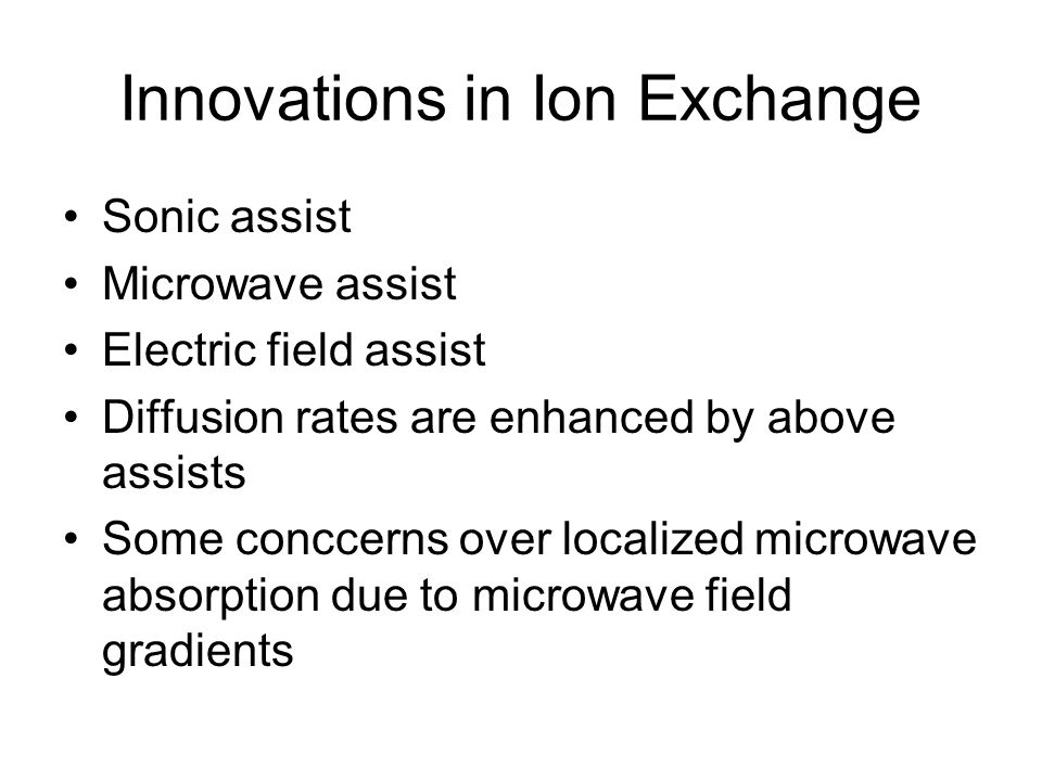 Innovations in Ion Exchange