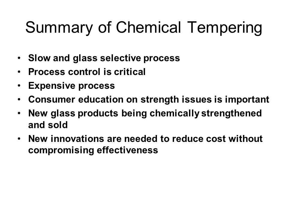 Summary of Chemical Tempering
