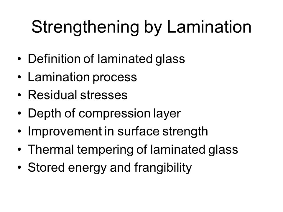 Strengthening by Lamination