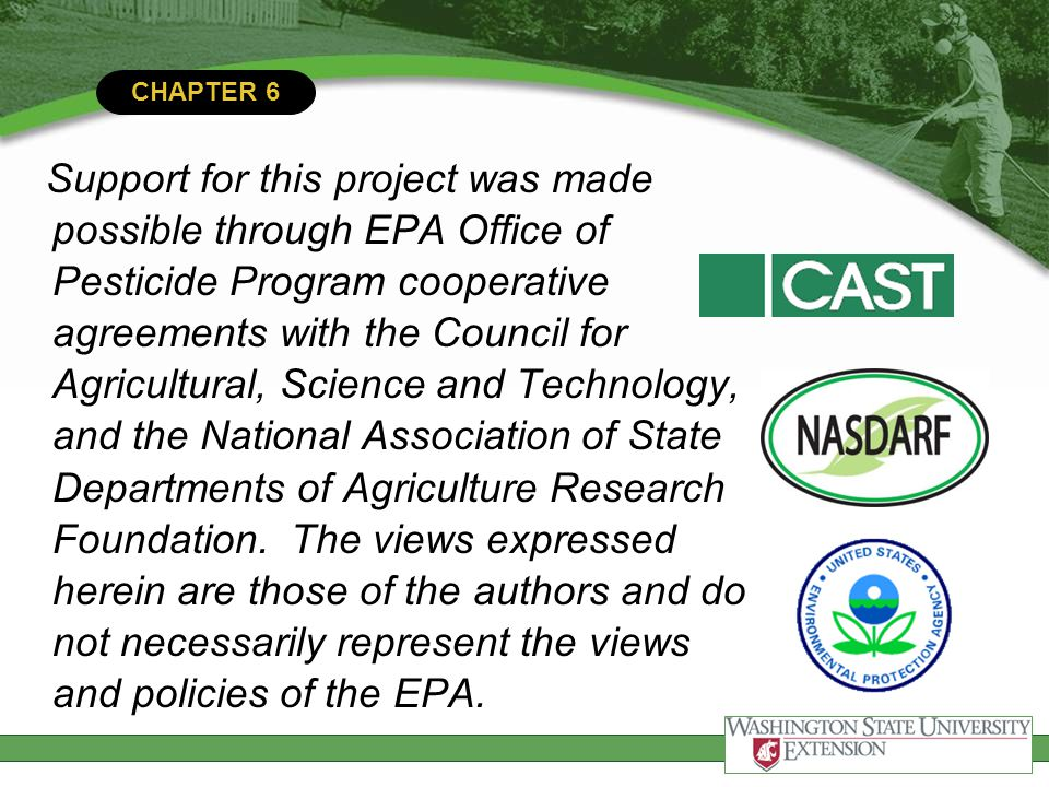 Support for this project was made possible through EPA Office of Pesticide Program cooperative agreements with the Council for Agricultural, Science and Technology, and the National Association of State Departments of Agriculture Research Foundation.