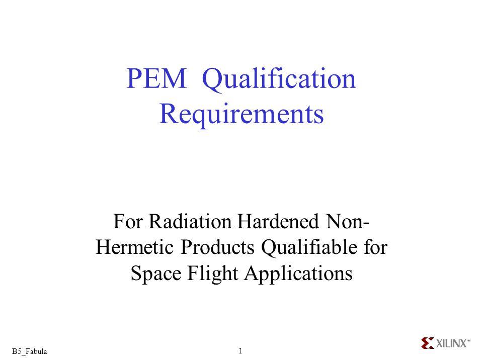 PEM Qualification Requirements