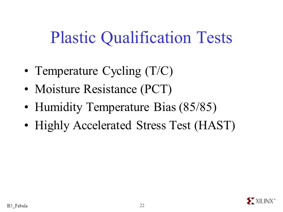Plastic Qualification Tests