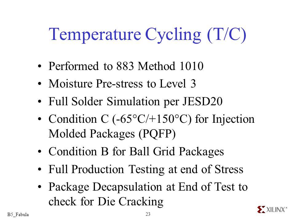 Temperature Cycling (T/C)