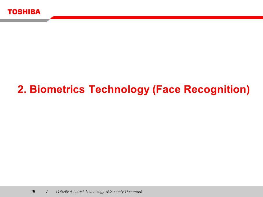 2. Biometrics Technology (Face Recognition)