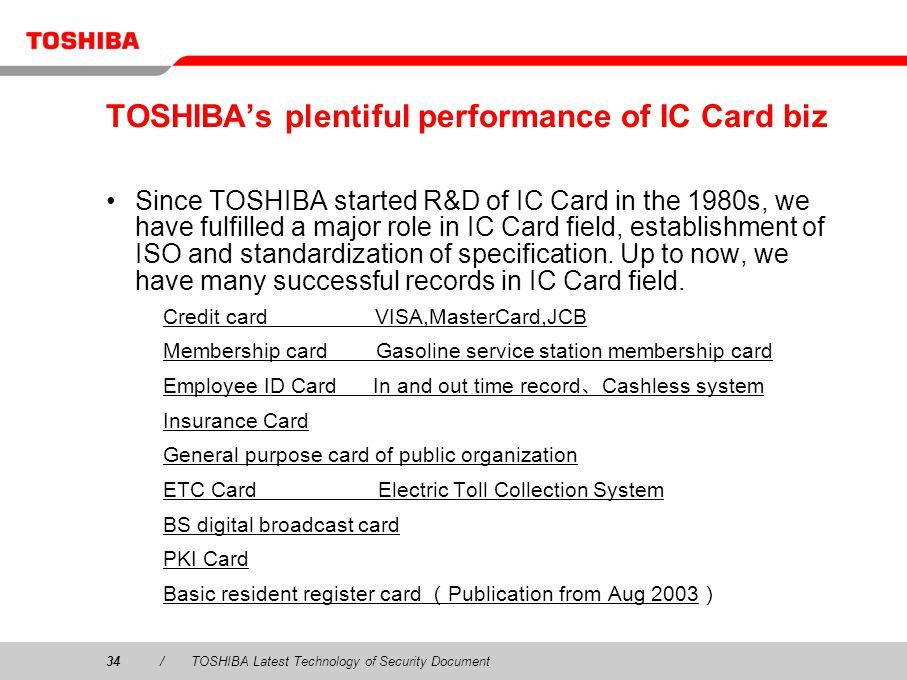 TOSHIBA's plentiful performance of IC Card biz