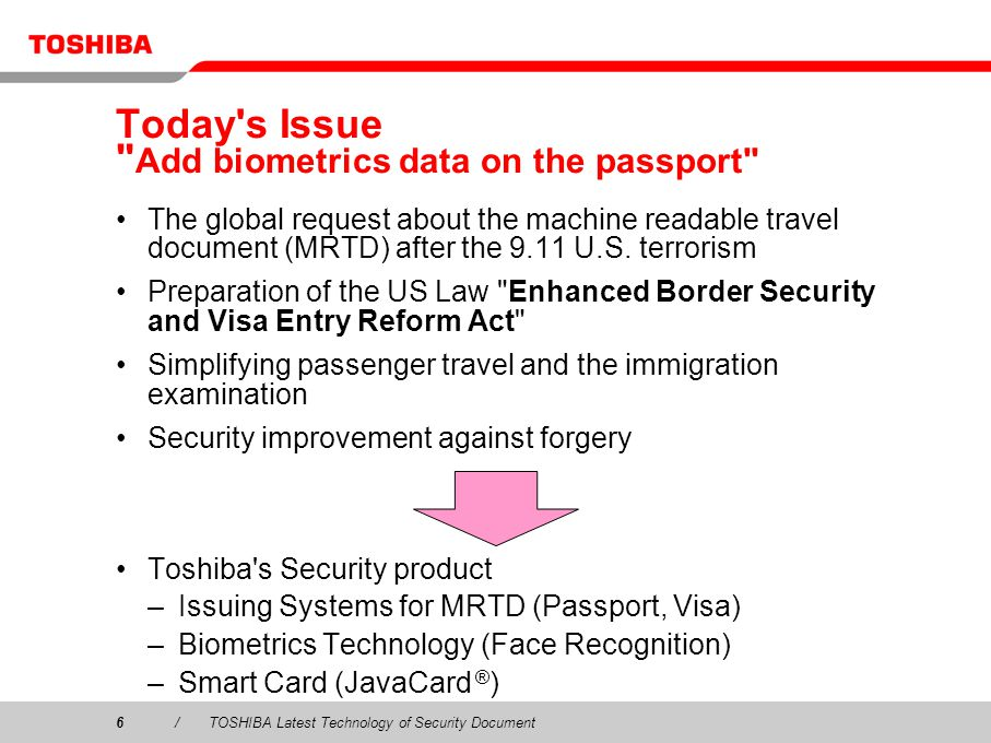 Today s Issue Add biometrics data on the passport