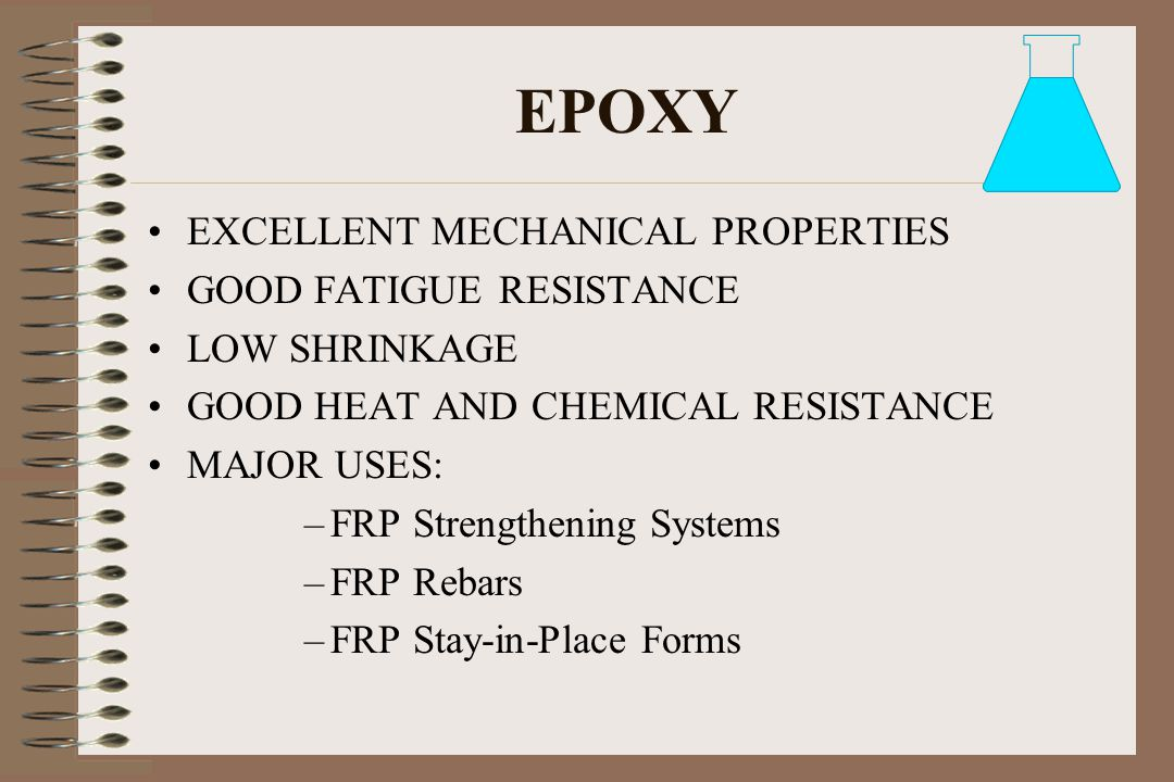 EPOXY EXCELLENT MECHANICAL PROPERTIES GOOD FATIGUE RESISTANCE