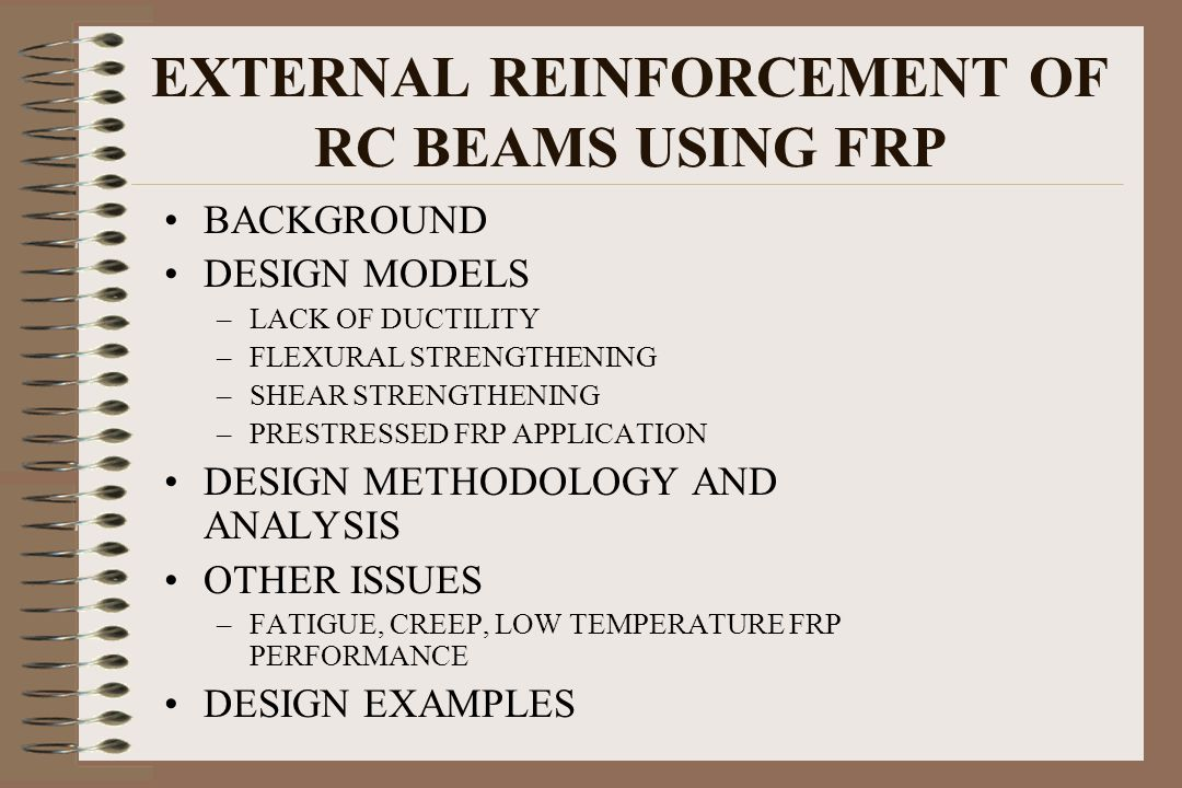 EXTERNAL REINFORCEMENT OF RC BEAMS USING FRP