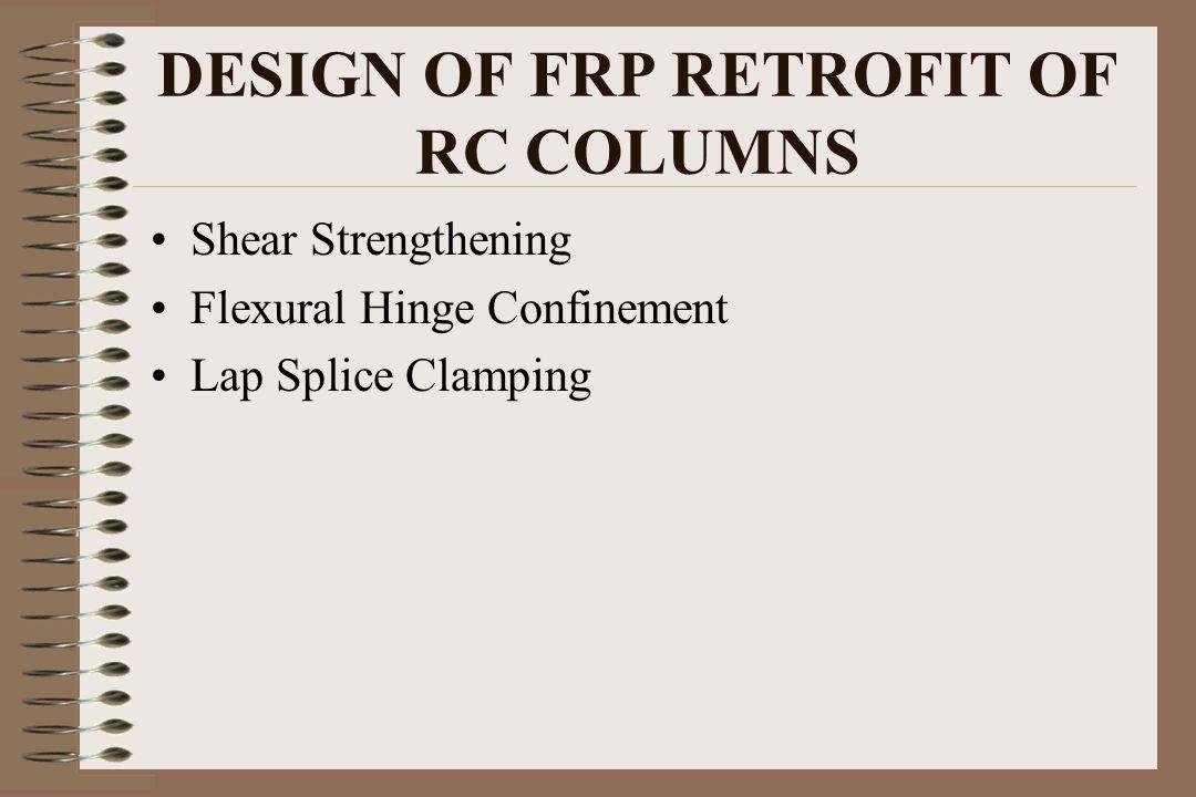 DESIGN OF FRP RETROFIT OF RC COLUMNS