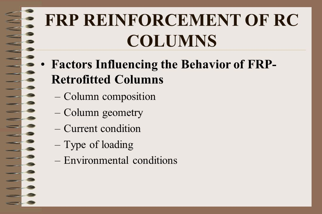 FRP REINFORCEMENT OF RC COLUMNS