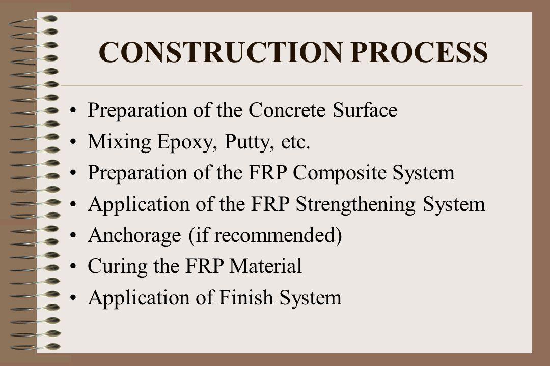 CONSTRUCTION PROCESS Preparation of the Concrete Surface