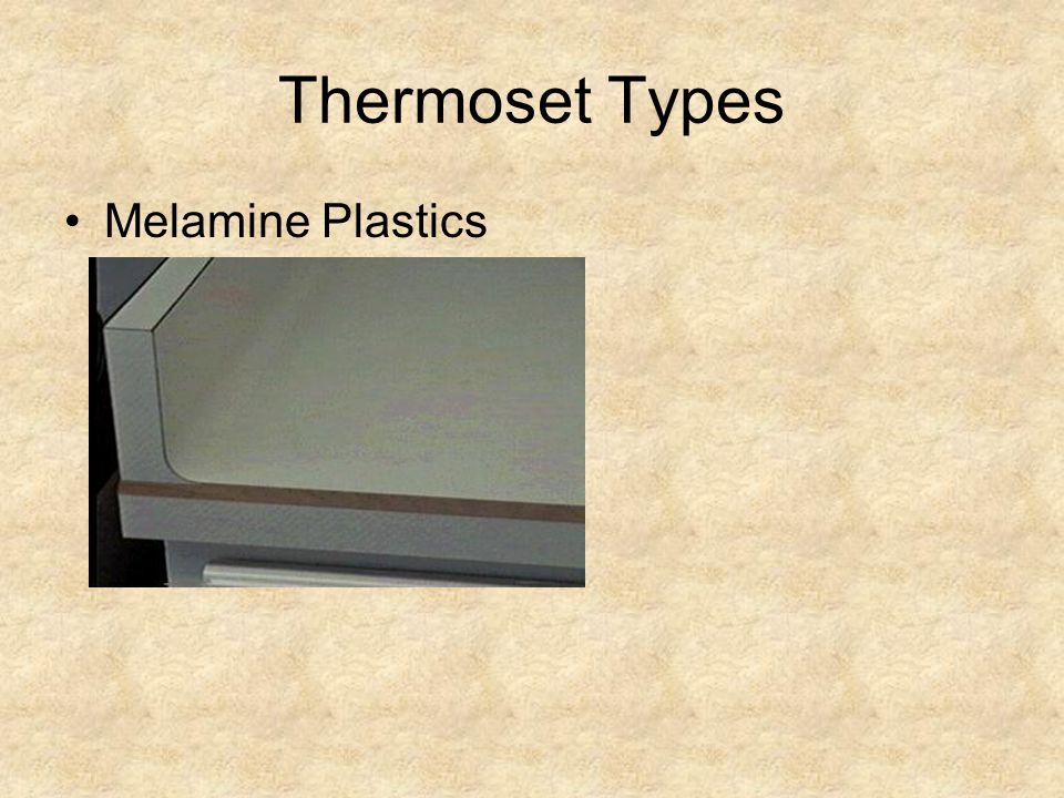 Thermoset Types Melamine Plastics