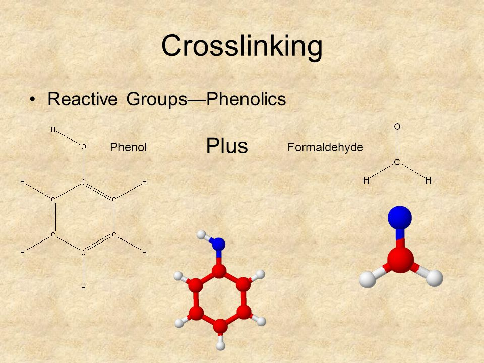 Crosslinking Reactive Groups—Phenolics Formaldehyde Phenol Plus