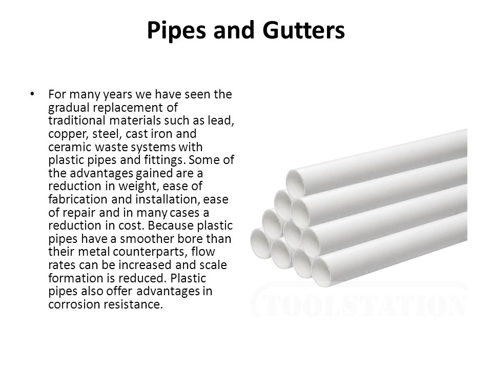 Pipes and Gutters