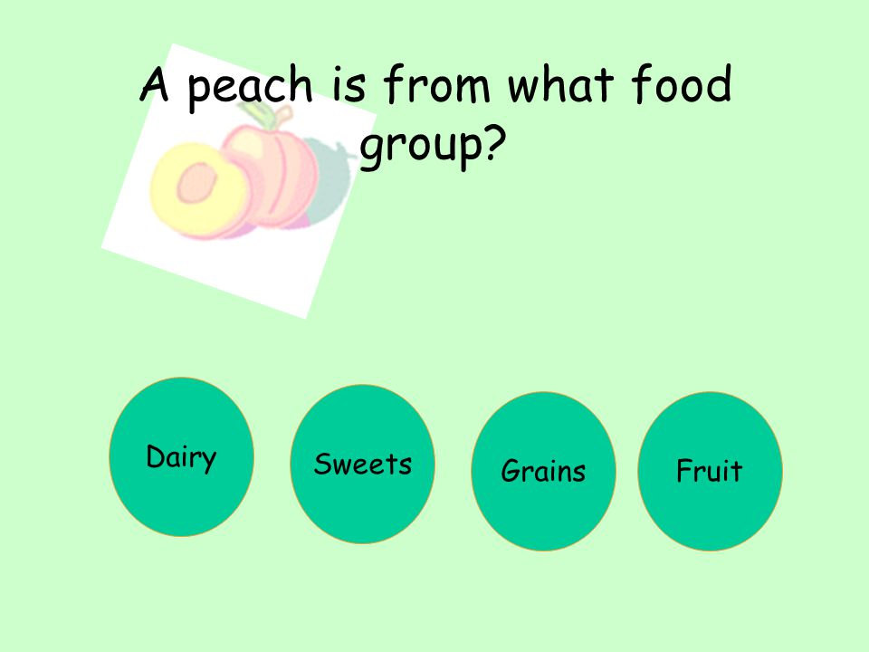 A peach is from what food group