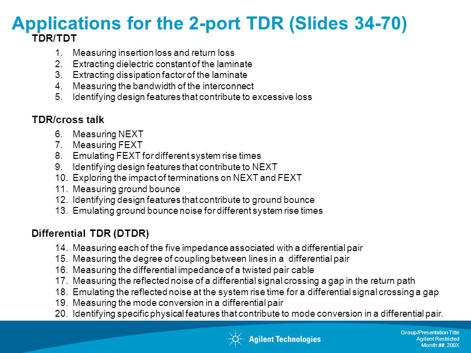 Applications for the 2-port TDR (Slides 34-70)