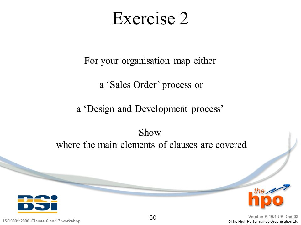 Exercise 2 For your organisation map either a 'Sales Order' process or