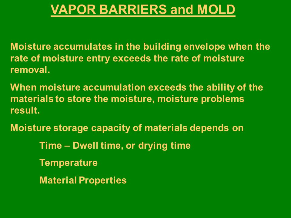 VAPOR BARRIERS and MOLD