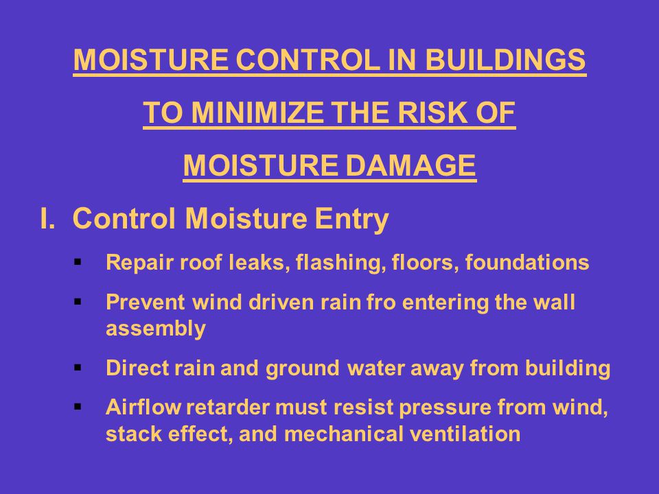 MOISTURE CONTROL IN BUILDINGS