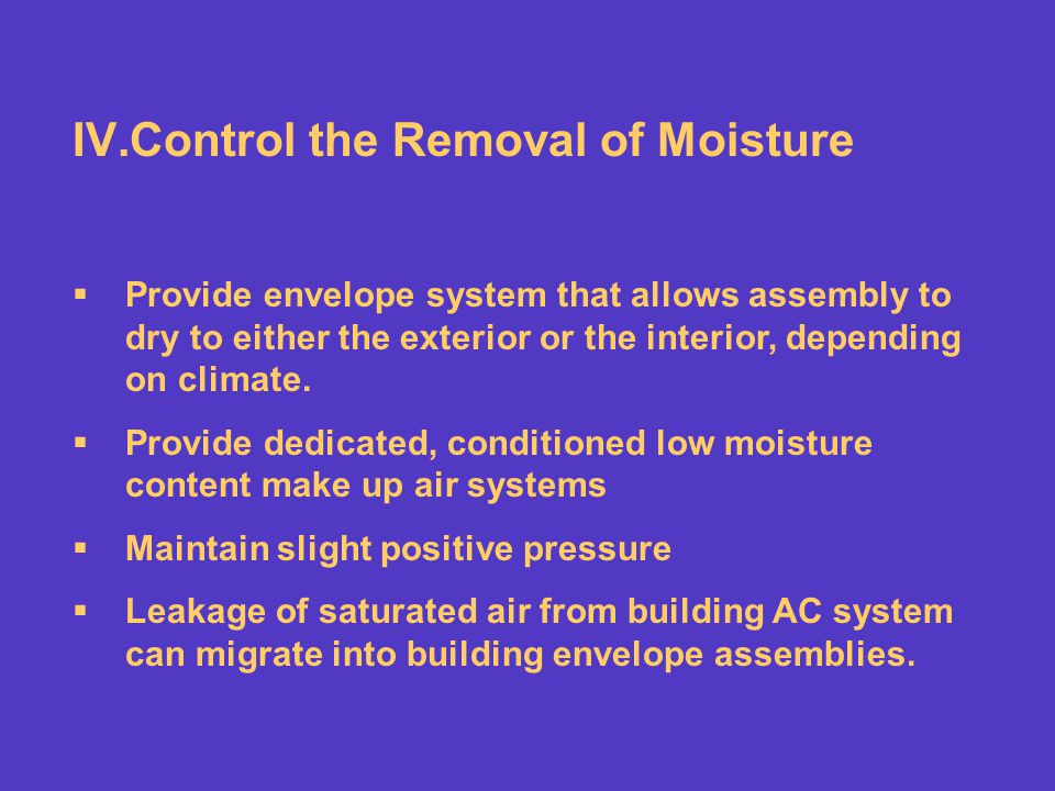 Control the Removal of Moisture