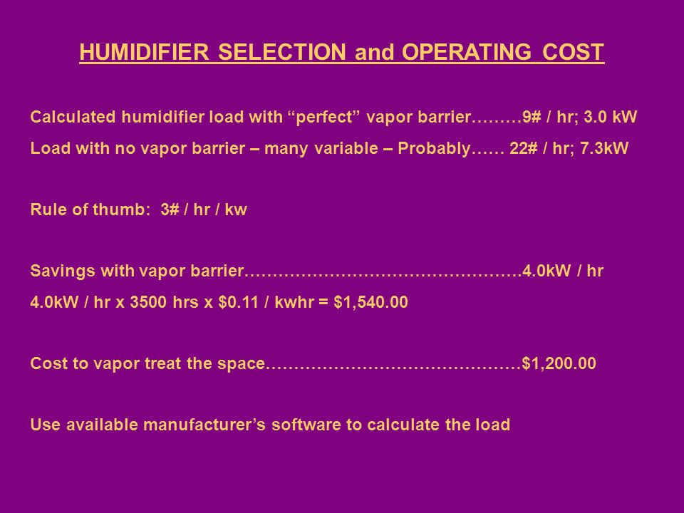 HUMIDIFIER SELECTION and OPERATING COST