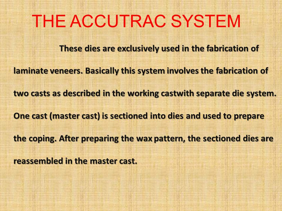 THE ACCUTRAC SYSTEM