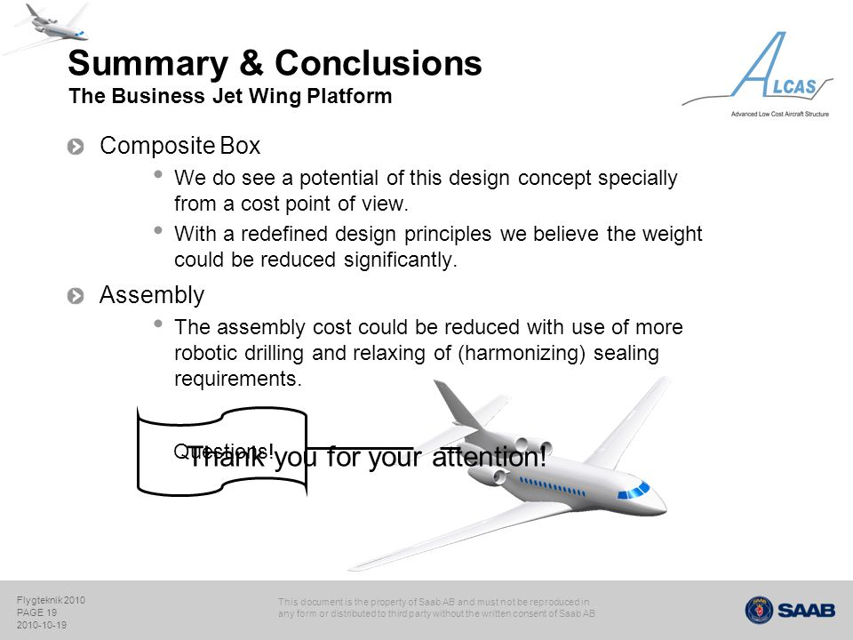 Summary & Conclusions The Business Jet Wing Platform