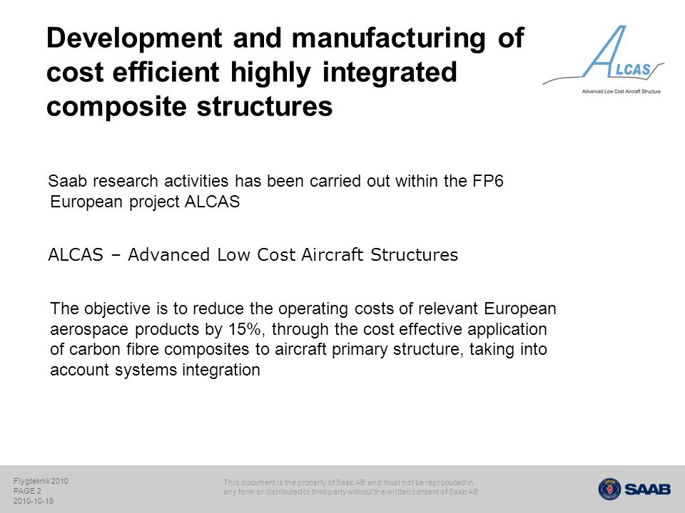 Development and manufacturing of cost efficient highly integrated composite structures