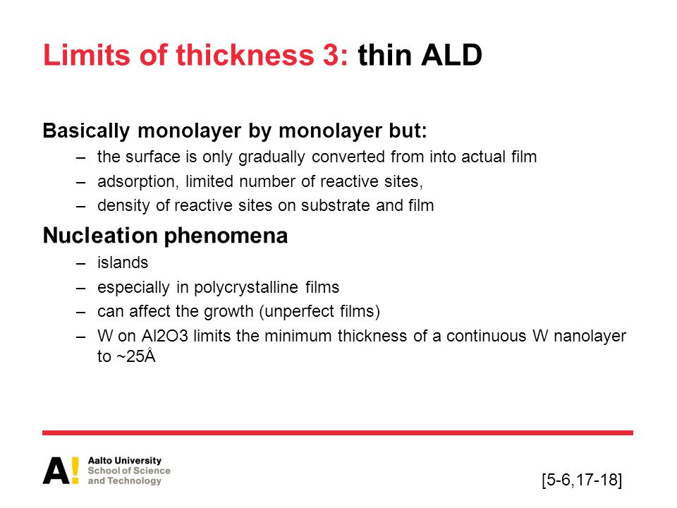 Limits of thickness 3: thin ALD