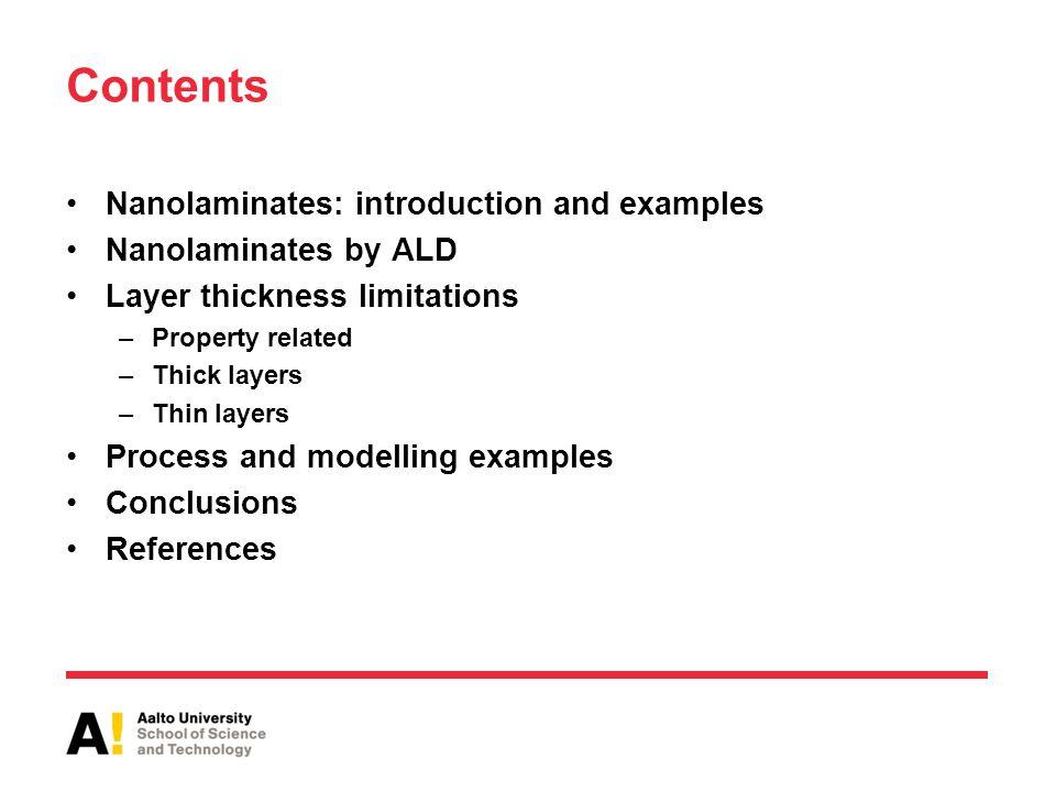 Contents Nanolaminates: introduction and examples Nanolaminates by ALD
