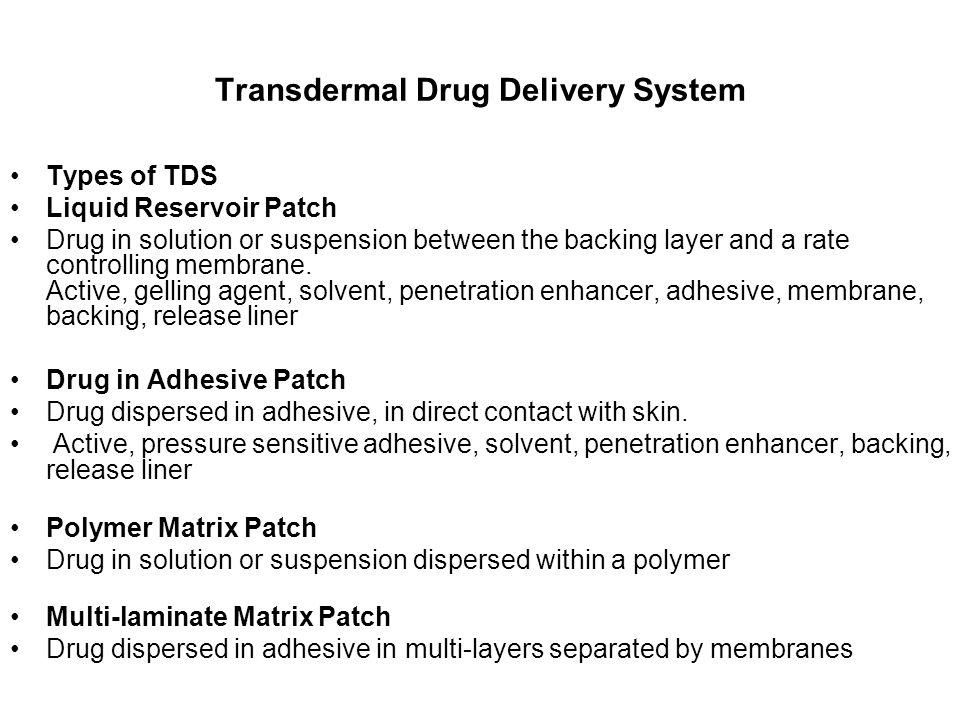 Transdermal Drug Delivery System
