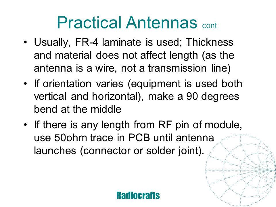 Practical Antennas cont.