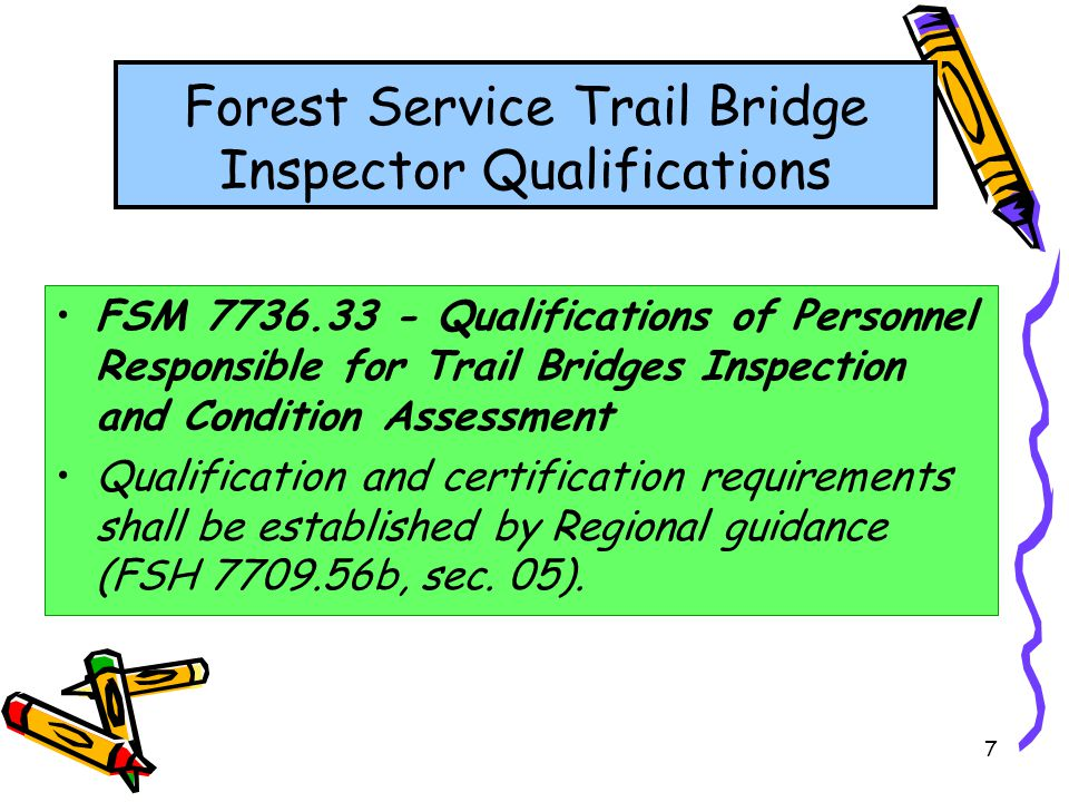 Forest Service Trail Bridge Inspector Qualifications