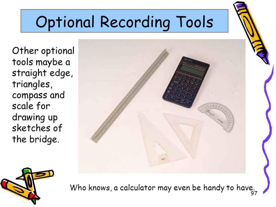 Optional Recording Tools
