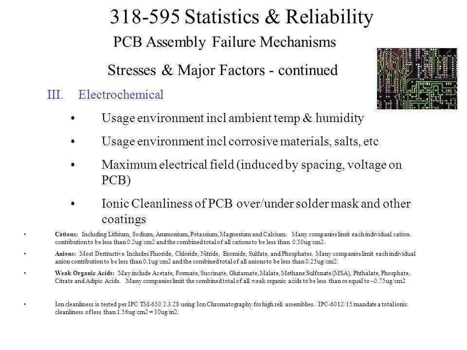 PCB Assembly Failure Mechanisms Stresses & Major Factors - continued