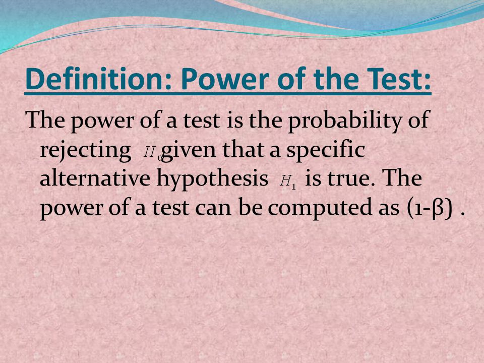 Definition: Power of the Test: