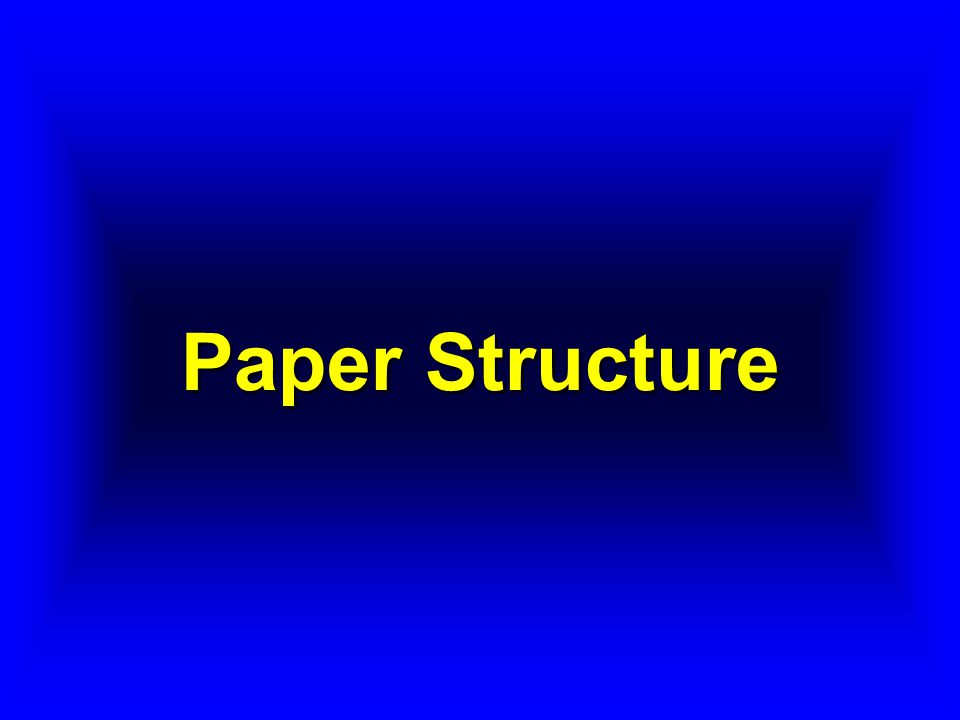 Paper Structure